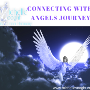 Connectinig with Angels