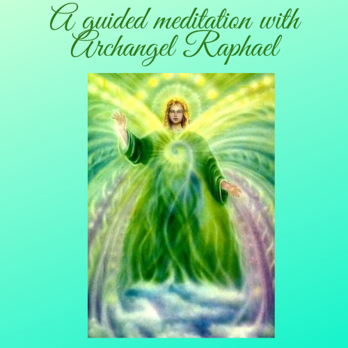 A guided meditation with Archangel Raphael