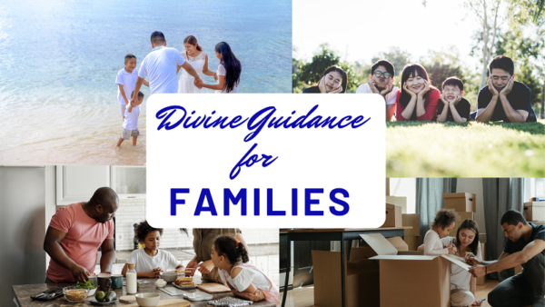 Divine Guidance for Families