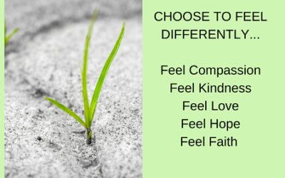 Choose to feel differently today