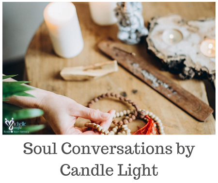 Soul Conversations by Candle Light